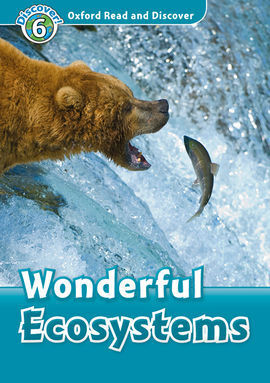 OXFORD READ AND DISCOVER 6. WONDERFUL ECOSYSTEMS MP3 PACK