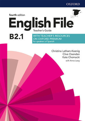 ENGLISH FILE 4TH EDITION  B2.1 TEACHERS GUIDE AND TEACHERS RESOURCE BOOK