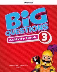 BIG QUESTIONS 3. ACTIVITY BOOK