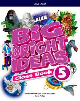 BIG BRIGHT IDEAS 5ºPRIMARIA
