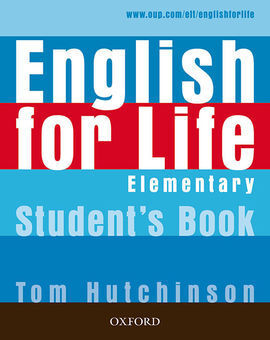 ENGLISH FOR LIFE ELEMENTARY. STUDENT'S BOOK