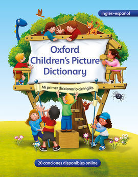 ENGLISH SPANISH OXFORD CHILDREN'S PICTURE DICTIONARY FOR LEARNERS
