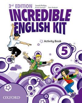 INCREDIBLE ENGLISH KIT 5: ACTIVITY BOOK 3RD EDITION
