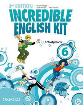INCREDIBLE ENGLISH KIT 6: ACTIVITY BOOK 3RD EDITION