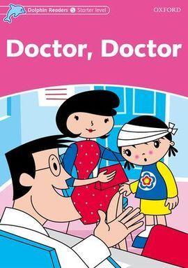 DOLPHIN READERS STARTER. DOCTOR, DOCTOR