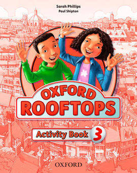 OXFORD ROOFTOPS 3. ACTIVITY BOOK