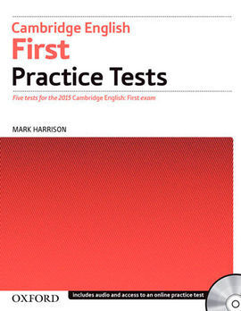 CAMBRIDGE ENGLISH: FIRST PRACTICE TESTS WITHOUT KEY (3RD ED)