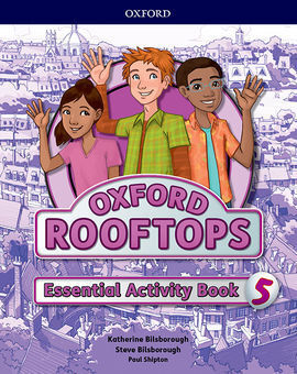 OXFORD ROOFTOPS 5. ESSENTIAL PRACTICE
