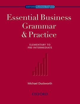 BUSINESS GRAMMAR AND PRACTICE: ESSENTIAL