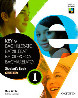 KEY TO BACHILLERATO 1: STUDENT'S BOOK