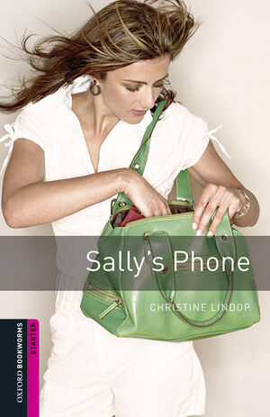 OXFORD BOOKWORMS STARTER. SALLY'S PHONE MP3 PACK