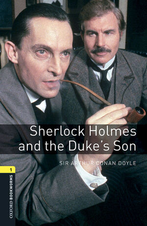 OXFORD BOOKWORMS 1. SHERLOCK HOLMES AND THE DUKES' SON MP3 PACK