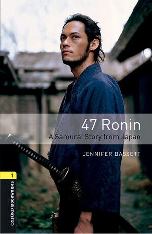 OXFORD BOOKWORMS 1. 47 RONIN MP3 PACK