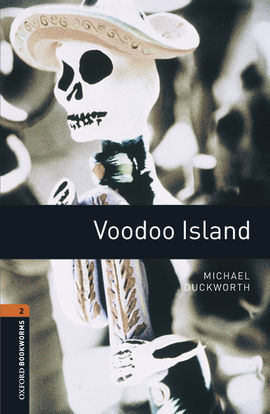 OXFORD BOOKWORMS LIBRARY 2. VOODOO ISLAND MP3 PK