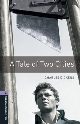OXFORD BOOKWORMS LIBRARY 4. A TALE OF TWO CITIES MP3 PACK