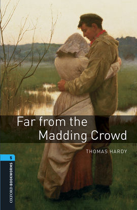 OXFORD BOOKWORMS LIBRARY 5. FAR FROM THE MADDING CROWD MP3 PACK