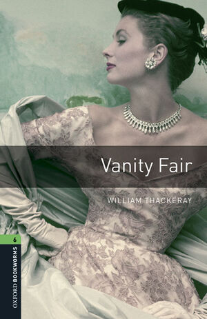 OXFORD BOOKWORMS 6. VANITY FAIR MP3 PACK