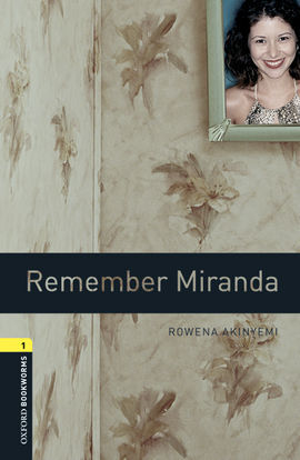 OXFORD BOOKWORMS 1. REMEMBER MIRANDA MP3 PACK