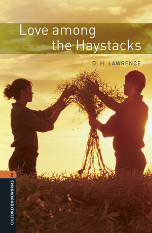 OXFORD BOOKWORMS 2. LOVE AMONG THE HAYSTACKS MP3 PACK