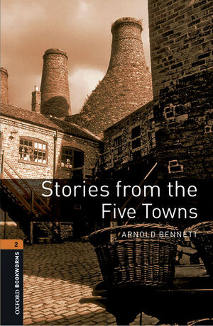 OXFORD BOOKWORMS 2. STORIES FROM THE FIVE TOWNS MP3 PACK