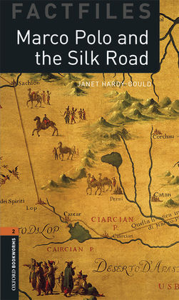 OXFORD BOOKWORMS 2. MARCO POLO AND THE SILK ROAD MP3 PACK