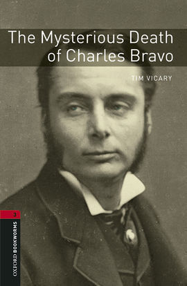 OXFORD BOOKWORMS 3. THE MYSTERIOUS DEATH OF CHARLES BRAVO MP3