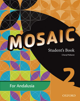 MOSAIC 2ºESO. STUDENT'S BOOK. ANDALUCÍA