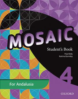 MOSAIC 4. STUDENT'S BOOK ANDALUCÍA