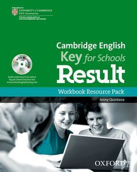 CAMBRIDGE ENGLISH: KEY FOR SCHOOLS RESULT: WORKBOOK RESOURCE PACK WITHOUT KEY