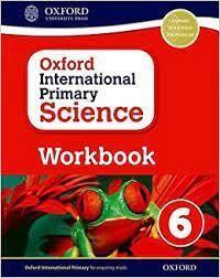 OXFORD INTERNATIONAL PRIMARY SCIENCE WORBOOK 6