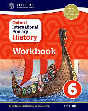 OXFORD INTERNATIONAL PRIMARY HISTORY WORBOOK 6