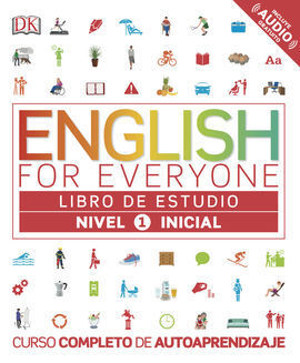 ENGLISH FOR EVERYONE (ED. EN ESPAÑOL) NIVEL INICIAL 1 - LIBRO DE