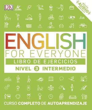 ENGLISH FOR EVERYONE (ED. EN ESPAÑOL) NIVEL INTERMEDIO - LIBRO DE