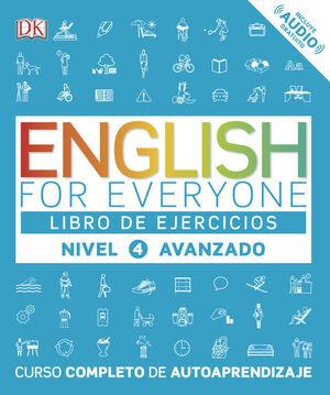 ENGLISH FOR EVERYONE (ED. EN ESPAÑOL) NIVEL AVANZADO - LIBRO DE E