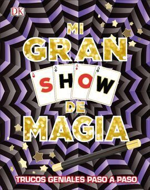 MI GRAN SHOW DE MÁGIA