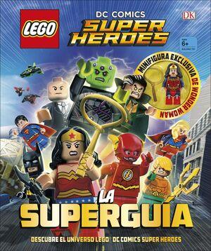 LEGO« DC COMICS SUPER HÉROES. LA SUPERGUÍA