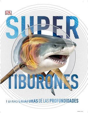 TIBURONES Y OTRAS CRIATURAS DE LAS PROFUNDIDADES