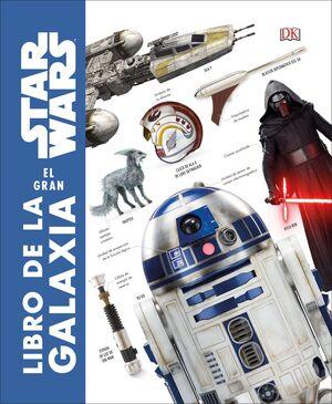 STAR WARS:EL GRAN LIBRO DE LA GALAXIA