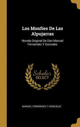 LOS MONFÍES DE LAS ALPUJARRAS