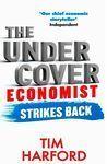 THE UNDERCOVER ECONOMIST STRIKES BACK