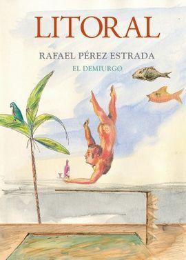 RAFAEL PÉREZ ESTRADA EL DEMIURGO REVISTA LITORAL