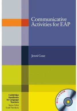 COMMUNICATIVE ACTIVITIES FOR EAP WITH CD-ROM