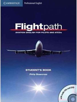 FLIGHTPATH AVIATION ENGLISH FOR PILOTS AND ATCOS STUDENT'S BOOK WITH AUDIO CDS (