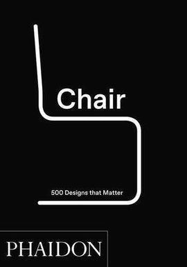 CHAIR, 500 DESIGNS THAT MATTER