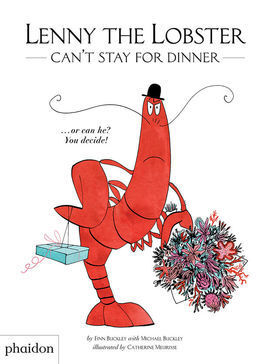 LENNY THE LOBSTER CAN'T STAY FOR DINNER, ...