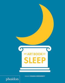 MY ART BOOK OF SLEEP