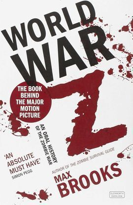 WORLD WAR Z : AN ORAL HISTORY OF THE ZOMBIE WARS