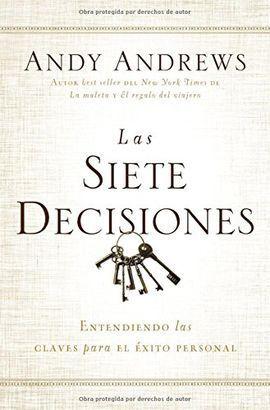 SIETE DECISIONES