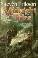 MIDNIGHT TIDES: A TALE OF THE MALAZAN BOOK OF THE FALLEN ( MALAZAN BOOK OF THE FALLEN (PAPERBACK) #05 )