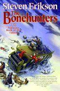 THE BONEHUNTERS: A TALE OF THE MALAZAN BOOK OF THE FALLEN ( MALAZAN BOOK OF THE FALLEN (PAPERBACK) #06 )